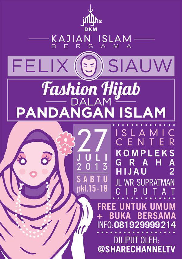 27/7/2013 Kajian Islam Bersama ust. @Amy Felix Siauw | HIjab Fashion dalam Pandangan Islam | @ ICGH 2 Ciputat