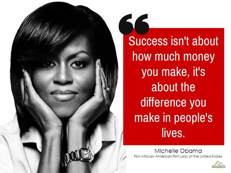 Success Isn't About How Much Money You Make ... Michelle