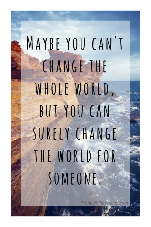 Faith-filled inspirational quote about changing the world.// Click through to read more about the value of one and how our small acts of kindness really aren't so small.