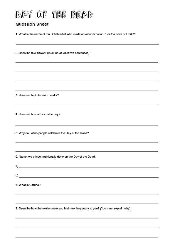 DAY OF THE DEAD QUESTION SHEET