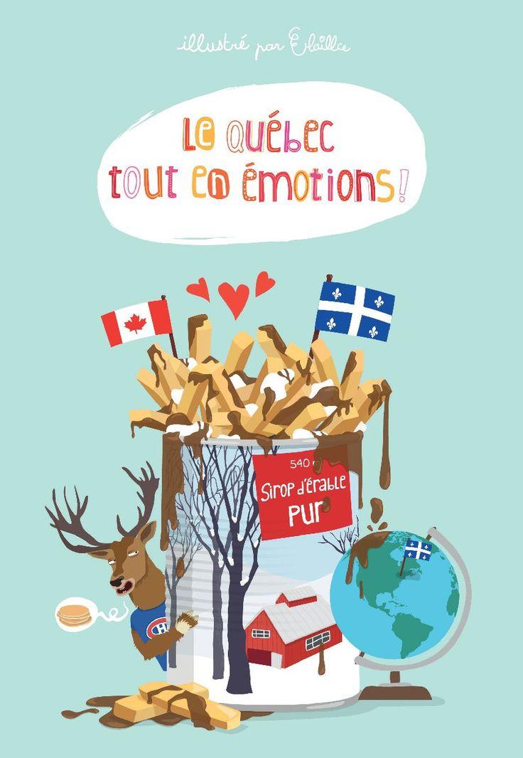 Le Québec tout en émotions | Alice Hosdain - Elaillce - Un livre de 82 pages, format sac à main, bourré d'histoires du quotidien et d'expression québécoises