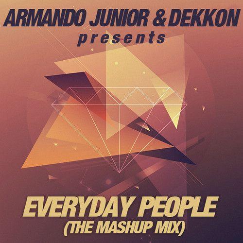 Armando Junior & Dekkon - Everyday People