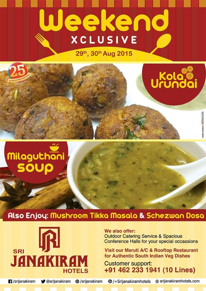 Weekend Special!!! Hi!!! Guys and Galz!!! Ready for #Weekend Outing? Take a visit to Srijanakiram Hotels to taste our Schezwan Dosa , Kola Urundai with Mushroom Tikka masala !!! Also Try Tasting our Spicy Milaguthani Soup!!