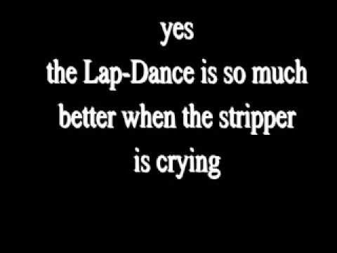 Bloodhound Gang   A Lap Dance IS SO MUCH BETTER WHEN THE STRIPPER IS CRYING