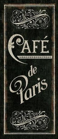 Café de Paris sign - Makes me want to return there and never come back...