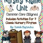 Nursery Rhyme Unit  This 98 page Nursery Rhyme Unit includes activities for the following seven classic nursery rhymes: