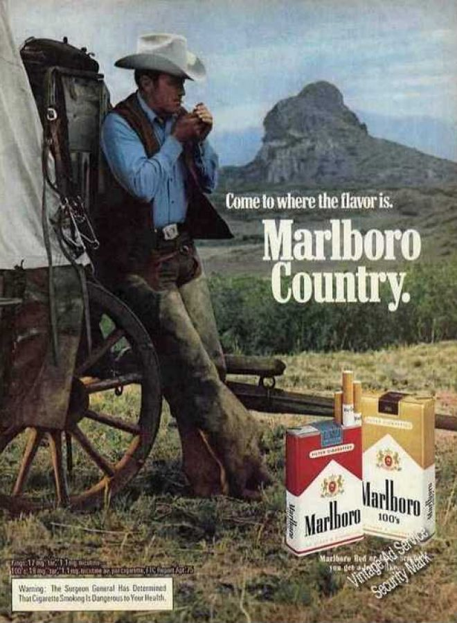 The Marlboro Man! - I was always in Love with the Marlboro Man.  I wanted to marry him :)