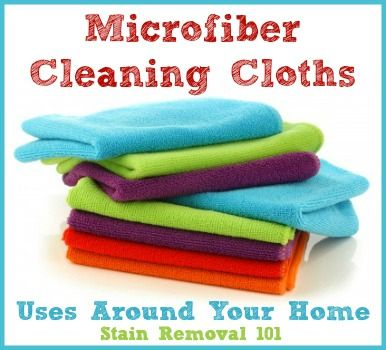 Uses for microfiber cleaning cloths around your home, plus why many like to use these instead of paper towels or sponges {on Stain Removal 101}