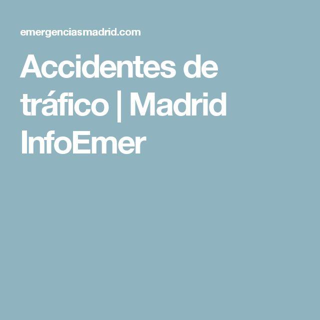 Accidentes de tráfico | Madrid InfoEmer