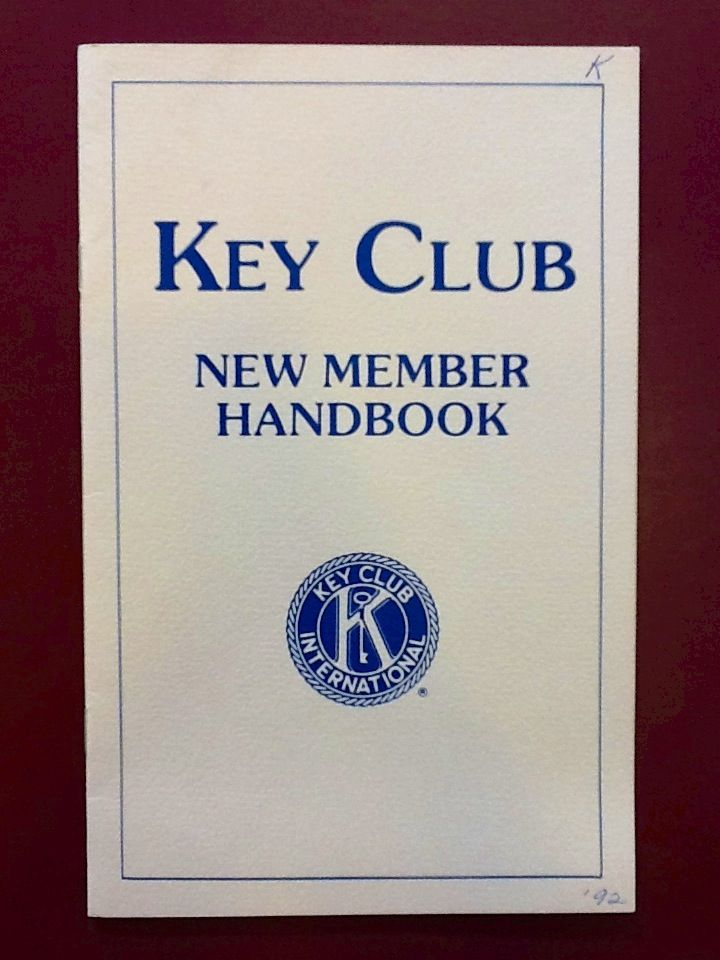 Key Club: New Member Handbook. 1991.