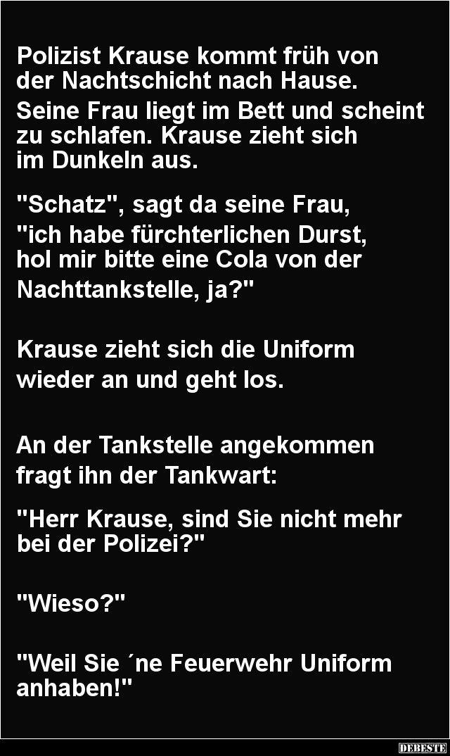 Polizist Krause kommt früh von der Nachtschicht nach Hause | DEBESTE.de, Lustige Bilder, Sprüche, Witze und Videos