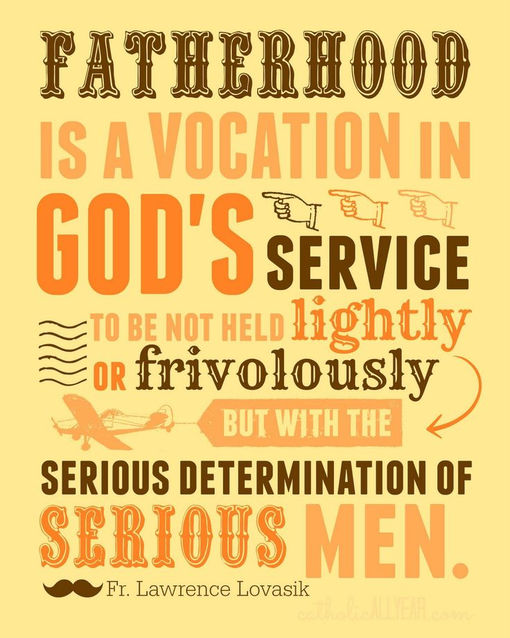 Catholic All Year: Twelve Free Father's Day Printables Fr Lawrence Lovasik quote