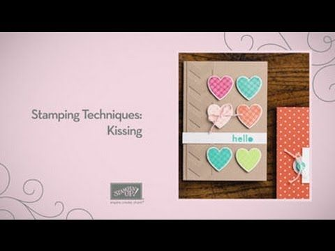 Stampin' Up Techniques: Kissing