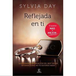REFLEJADA EN TI BY SILVIA DAY ( NOVELA EROTICA) - lencería-sexshop-juguetes eróticos xxx - divinas locuras
