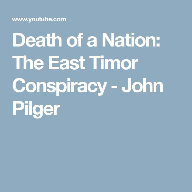 Image result for Death of a Nation: the Timor Conspiracy