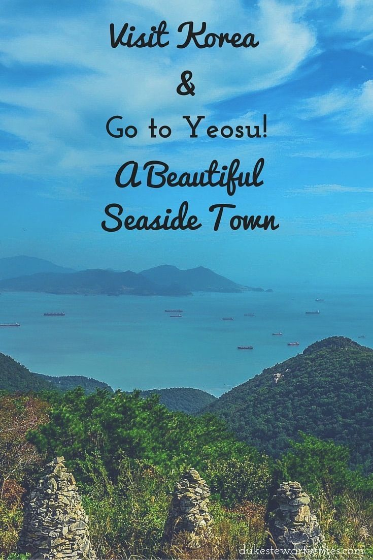 Yeosu, South Korea - A Beautiful Seaside Town