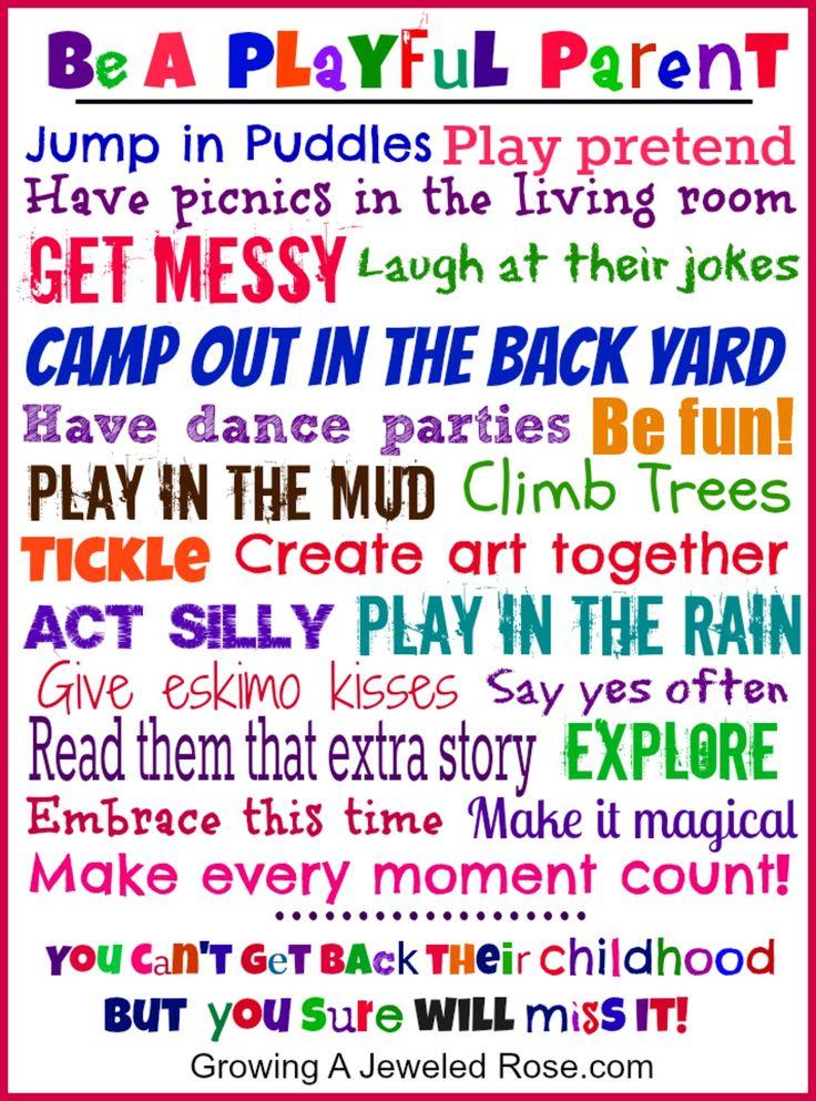 Be a playful parent!