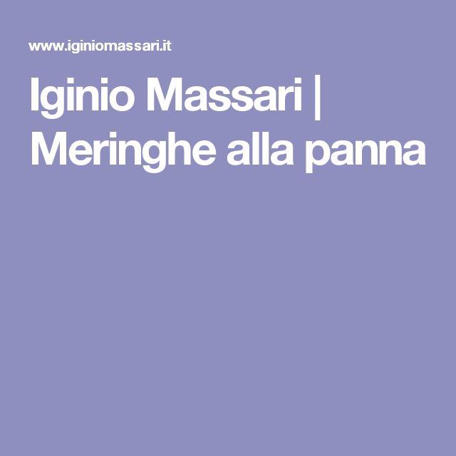 Iginio Massari | Meringhe alla panna