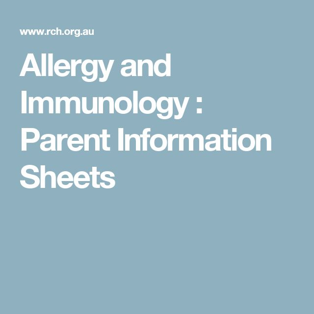 Allergy and Immunology : Parent Information Sheets
