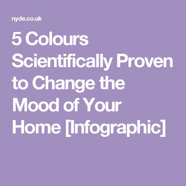 5 Colours Scientifically Proven to Change the Mood of Your Home [Infographic]