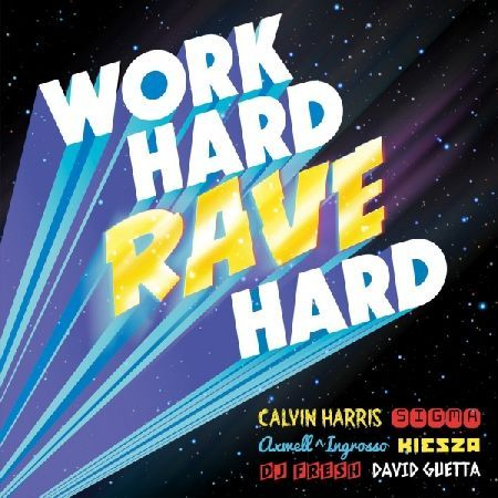 Various Artists - Work Hard, Rave Hard CD Disc 1 1 Calvin Harris - Summer 2 Philip George Woodhead - Wish You Were Mine 3 David Guetta Sam Martin - Lovers On The Sun 4 Sigma Paloma Faith - Changing (Radio Edit) 5 Ellie Goulding DJ Fresh - Fla http://www.MightGet.com/january-2017-13/various-artists--work-hard-rave-hard-cd.asp
