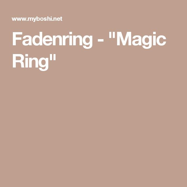 """Fadenring - """"Magic Ring"""""""