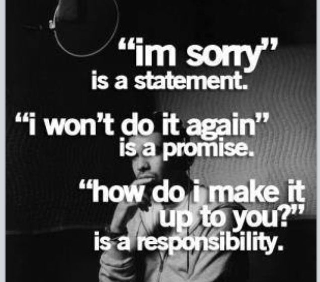 Some day you will take responsibility and make it up to me. Don't know when or where, but you will.