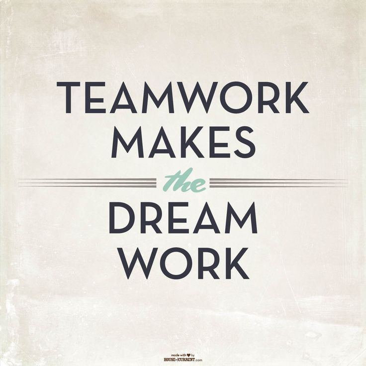 Funny Motivational Quotes Pinterest: #housequotes Teamwork Makes The Dream Work