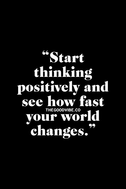 Start thinking positively and see how fast your world changes - http://visualmeditation.co
