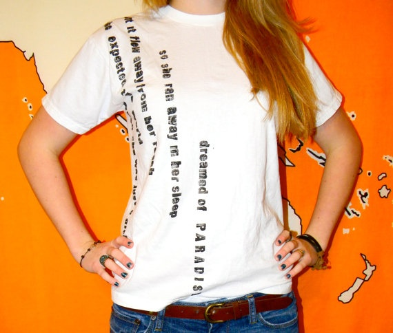{Paradise Coldplay Lyrics TShirt}, Easy DIY.  I like the vertical placement of the words!
