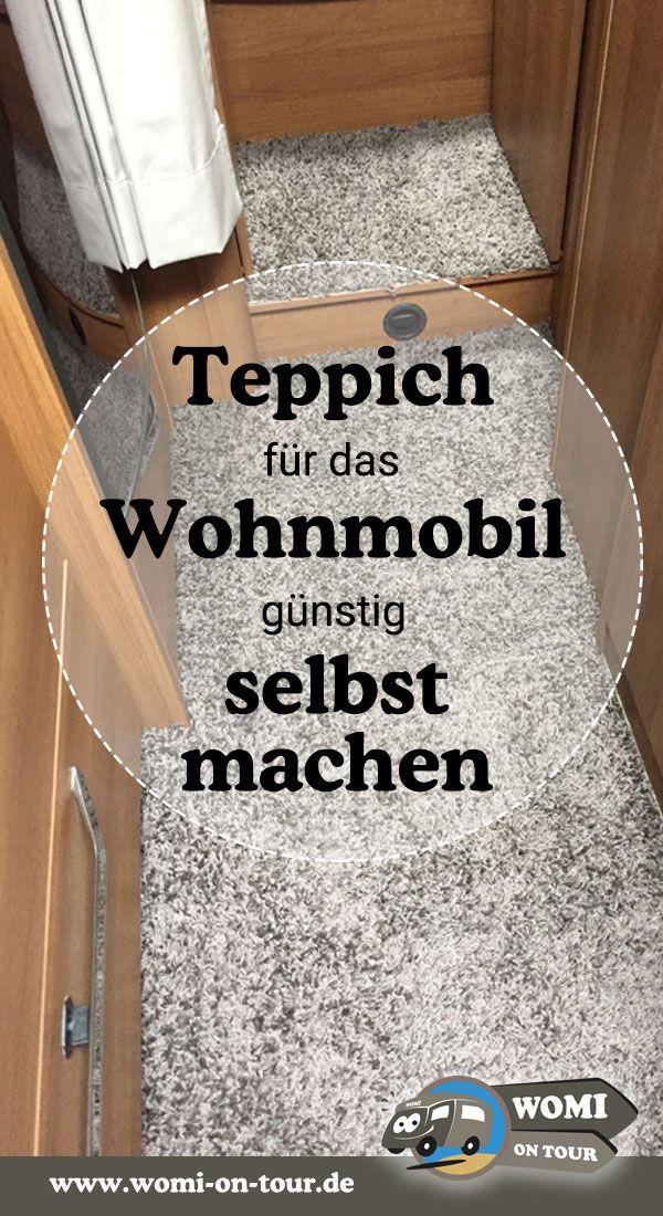 So einfach gehts – Wohnmobil Teppich selbst gemach…