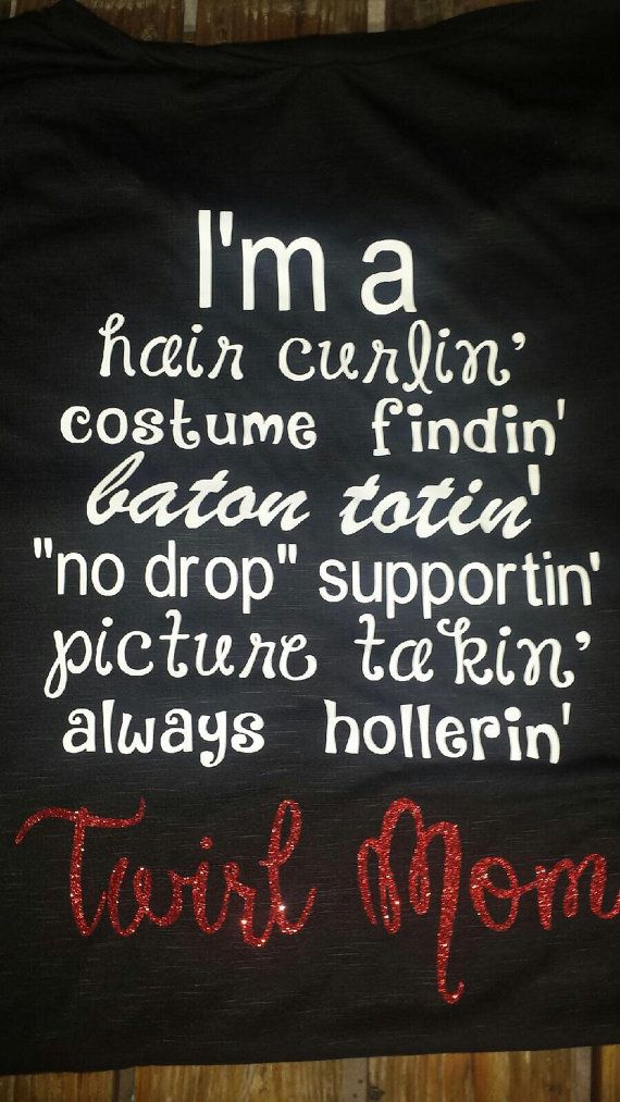 Twirl mom shirts twirler shirt twirl mom by RogersRusticsDesigns