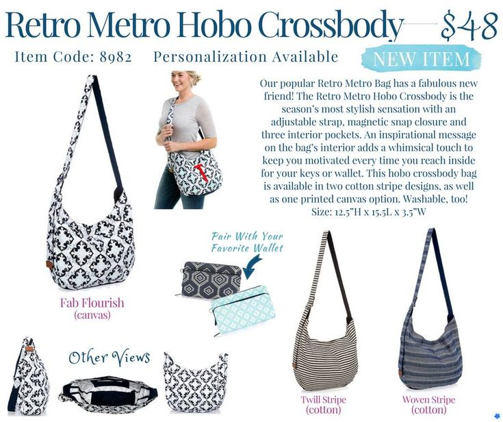 The Retro Metro Hobo Crossbody is the season's most stylish sensation with an adjustable strap, magnetic snap closure and three interior pockets. An inspirational message on the bag's interior adds a whimsical touch to keep you motivated every time you reach inside for your keys or wallet. This hobo crossbody bag is available in two cotton stripe designs, as well as one printed canvas option. Washable, too!