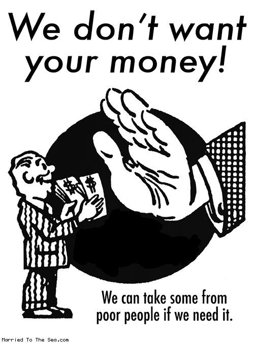 we don't want your money | WTF | Sea, Jun, Archive