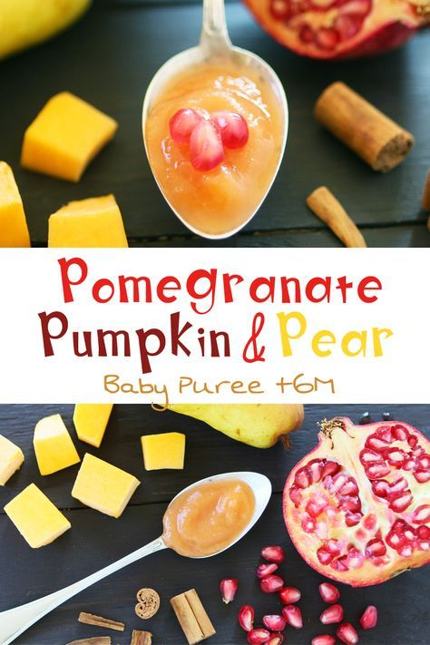Pomegranate Pumpkin Pear Puree Recipe Baby Puree Or Solid Foods