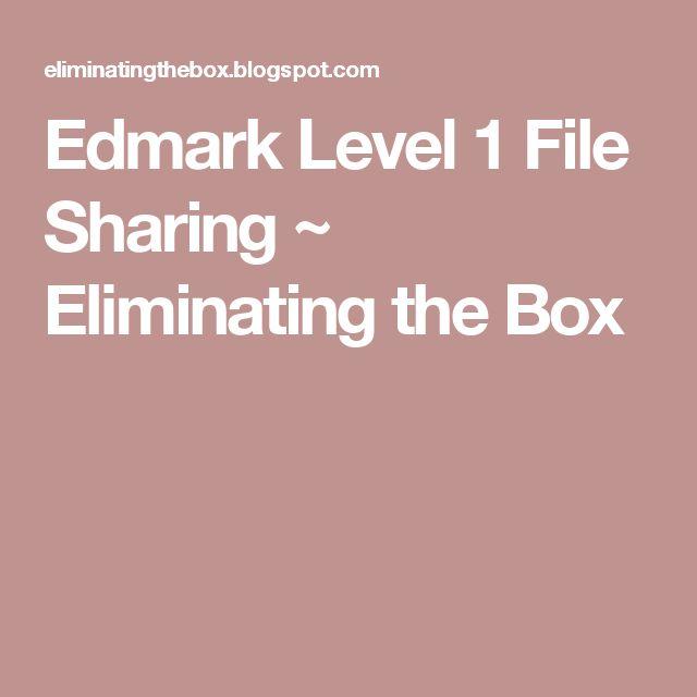Edmark Level 1 File Sharing ~ Eliminating the Box