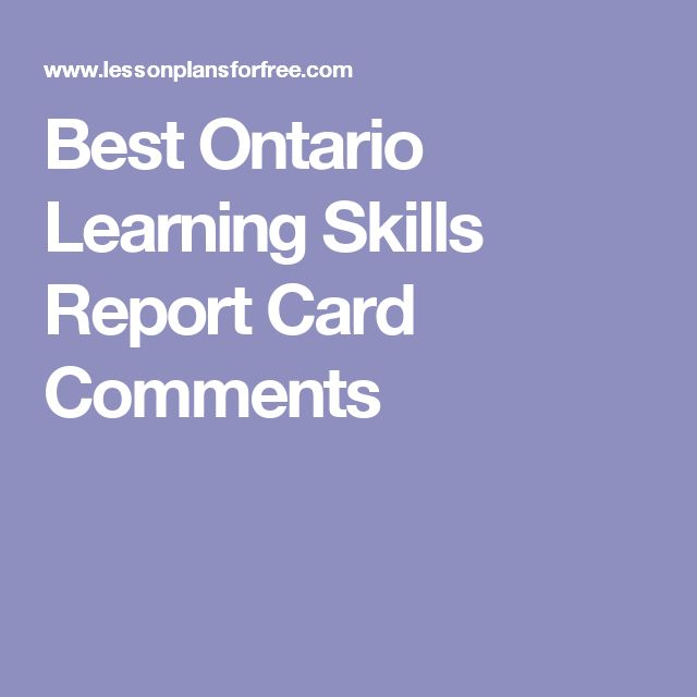 Best Ontario  Learning Skills Report Card Comments