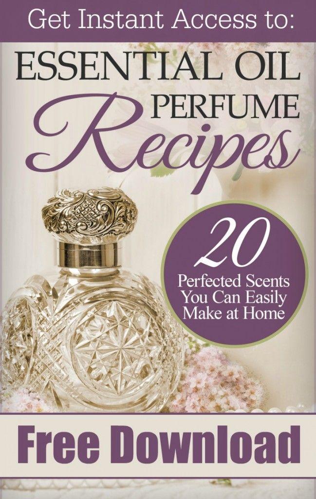 Free DIY Perfume Guide   20 Essential Oil Perfume Recipes You'll Love! www.SimplePureBeauty.com