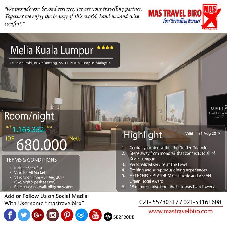 """Bermalam di Hotel """"Melia"""" Kuala Lumpur hanya Rp 680.000 . Pesen deh sekarang selagi ada, Oke 😏 #mastravelbiro #promoHotel #malaysia"""