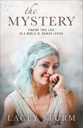 lacey sturm the mystery - Google Search