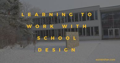 Learning to Work with School Design