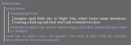 laughing forever at this.  http://imaginenightvale.tumblr.com/post/56370386178/imagine-april-fools-day-in-night-vale-where