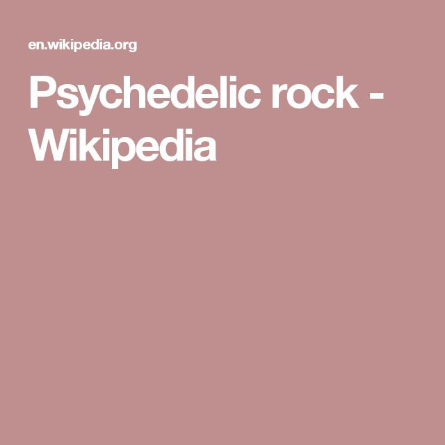 Psychedelic rock - Wikipedia