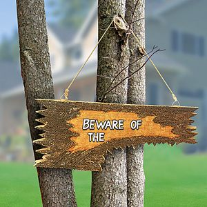 BEWARE OF SIGN   Taylor Gifts