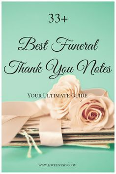 Wanting to express your gratitude after a funeral of a loved one but not feeling up to writing thank you notes? Make writing easy by using the best wording samples for funeral thank you cards and notes for flowers, food, money donations and the services of pallbearers, the pastor and coworkers & friends who provided emotional support. #loveliveson