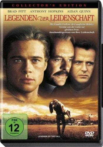 Legenden der Leidenschaft  1994 USA        IMDB Rating  7,3 (60.903)    Darsteller:  Brad Pitt,  Anthony Hopkins,  Aidan Quinn