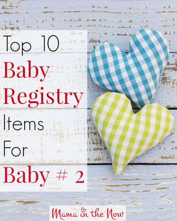 Top 10 baby registry items for baby # 2, 3 and even 4. Are you pregnant and wondering what to put on your registry? This list is your answer!