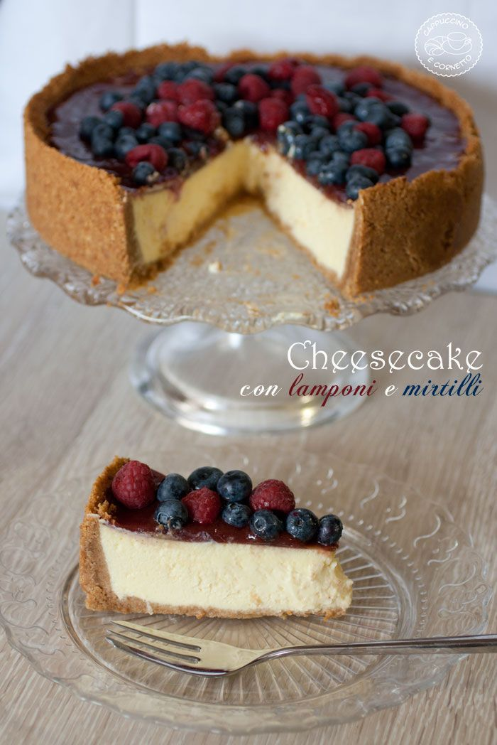 NY Cheesecake con lamponi e mirtilli