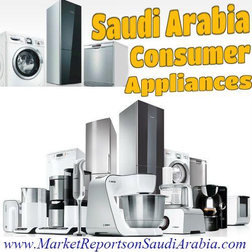 #ConsumerAppliances in #SaudiArabia