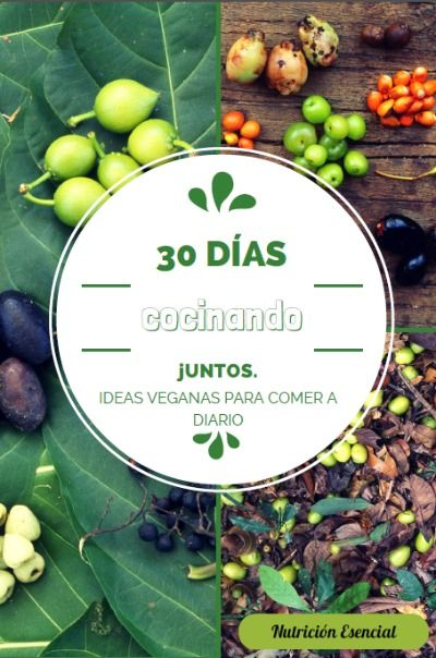 30 días cocinando juntos: pdf gratuito de recetas veganas | La Cocina…